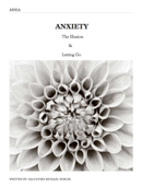 Anxiety: The Illusion and Letting Go