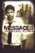 John Michael Hileman - Messages  artwork