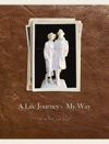 A Life Journey - My Way