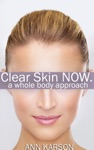 Clear Skin Now A Whole Body Approach