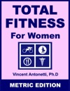 Total Fitness For Women - Metric Edition