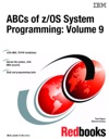 ABCs Of ZOS System Programming Volume 9