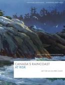 Canada's Raincoast at Risk