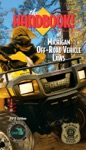 The Handbook Of Michigan Off-Road Vehicle Laws