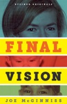 Final Vision The Last Word On Jeffrey MacDonald