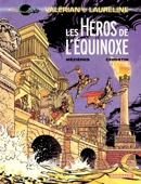 Valérian - Tome 8 - Les héros de l'équinoxe