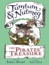 Tumtum  Nutmeg The Pirates Treasure