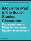 IMovie For IPad In The Social Studies Classroom