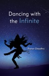 Dancing With The Infinite