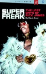Super Freak The Last Days Of Rick James
