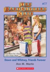 The Baby-Sitters Club 77 Dawn And Whitney Friends Forever