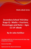 Secondary School 'KS3 (Key Stage 3) - Maths – Fractions, Percentages and Ratio– Ages 11-14' eBook