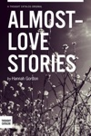 Almost-love Stories A Collection
