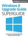 Windows 8 Upgrade Guide