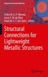 Structural Connections For Lightweight Metallic Structures