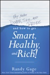 Why Youre Dumb Sick And BrokeAnd How To Get Smart Healthy And Rich