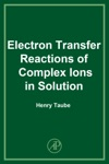Electron Transfer Reactions Of Complex Ions In Solution