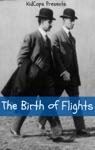 The Birth Of Flights