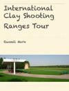 International Clay Shooting Ranges Tour