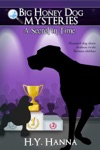 A Secret In Time  Big Honey Dog Mysteries