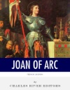 French Legends The Life And Legacy Of Joan Of Arc