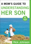 A Moms Guide To Understanding Her Son Ebook Shorts