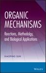 Organic Mechanisms
