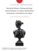 Beyond the Monster's Wanting and Doing: Special Education As a Barrier and Diacritical Hermeneutics As Possibility (Case Study)