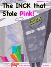 The INCK That Stole Pink