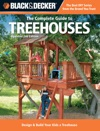 Black  Decker The Complete Guide To Treehouses 2nd Edition