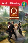 World Of Reading Oz The Great And Powerful  The Land Of Oz