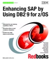 Enhancing SAP By Using DB2 9 For ZOS