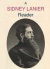 A Sidney Lanier Reader