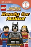 DK Readers L1 LEGO DC Super Heroes Ready For Action Enhanced Edition