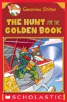 Geronimo Stilton Special Edition The Hunt For The Golden Book