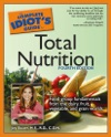 The Complete Idiots Guide To Total Nutrition 4th Edition