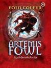 Izgubljena Kolonija - Artemis Fowl