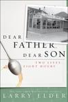 Dear Father Dear Son