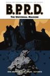 BPRD Volume 6 The Universal Machine