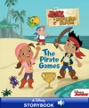 Disney Classic Stories  Jake And The Never Land Pirates The Pirate Games