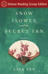 Snow Flower And The Secret Fan Random House Readers Circle Deluxe Reading Group Edition