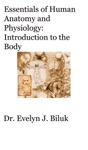 Essentials Of Human Anatomy And Physiology Introduction To The Body