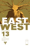 East Of West 13