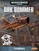 Chapter Approved: Ork Bommer