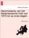 Geschiedenis Van Het Nederlandsche Volk Van 1815 Tot Op Onze Dagen Derde Deel