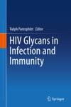 HIV Glycans In Infection And Immunity