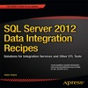 SQL Server 2012 Data Integration Recipes