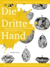 Learning German Through Storytelling Die Dritte Hand  A Detective Story For German Language Learners For Intermediate And Advanced Students