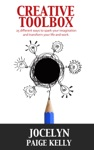 Creative Toolbox 25 Different Ways To Spark Your Imagination And Transform Your Life And Work