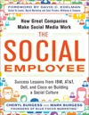 The Social Employee How Great Companies Make Social Media Work